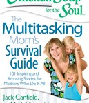 The Multitasking Mom's Survival Guide